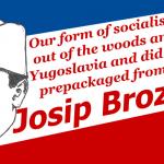 https://woodsmokeblog.files.wordpress.com/2017/12/our_socialism__tito_by_redamerican1945-db2sv3x.png?w=700